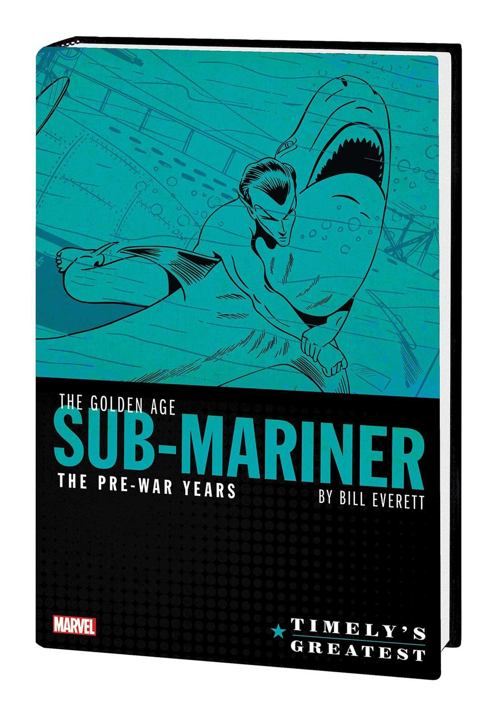TIMELYS GREATEST GOLDEN AGE SUB-MARINER BY EVERETT HC.jpg