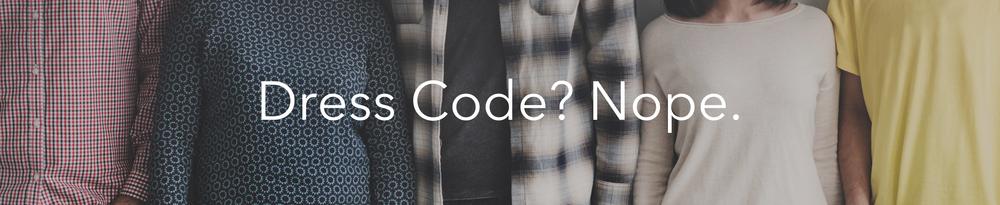 Dress Code? Nope.