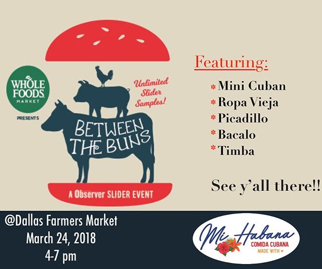 Dallas🙋🏻♀️...we have great news...☺️ We will be participating at @dallasobserver Between the Buns🍔🍹March 24th @dallasfarmersmarket 👩🏻🌾 Visit our bio for the link to get your tickets! . . . . . . . . . #lunchdate #lunchdallas #cubanintexas #cubanfood #dallascuban #dallasbaby #dallas #dallascubanfood #cubanintexas #cubansandwichdallas#cateringdallas#betweenthebunsdal