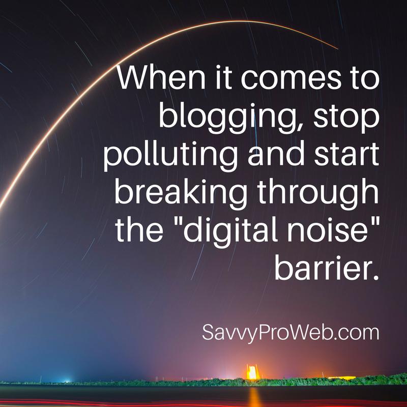 TheValueDrivenMarketer-7-BloggingStopPolluting.png
