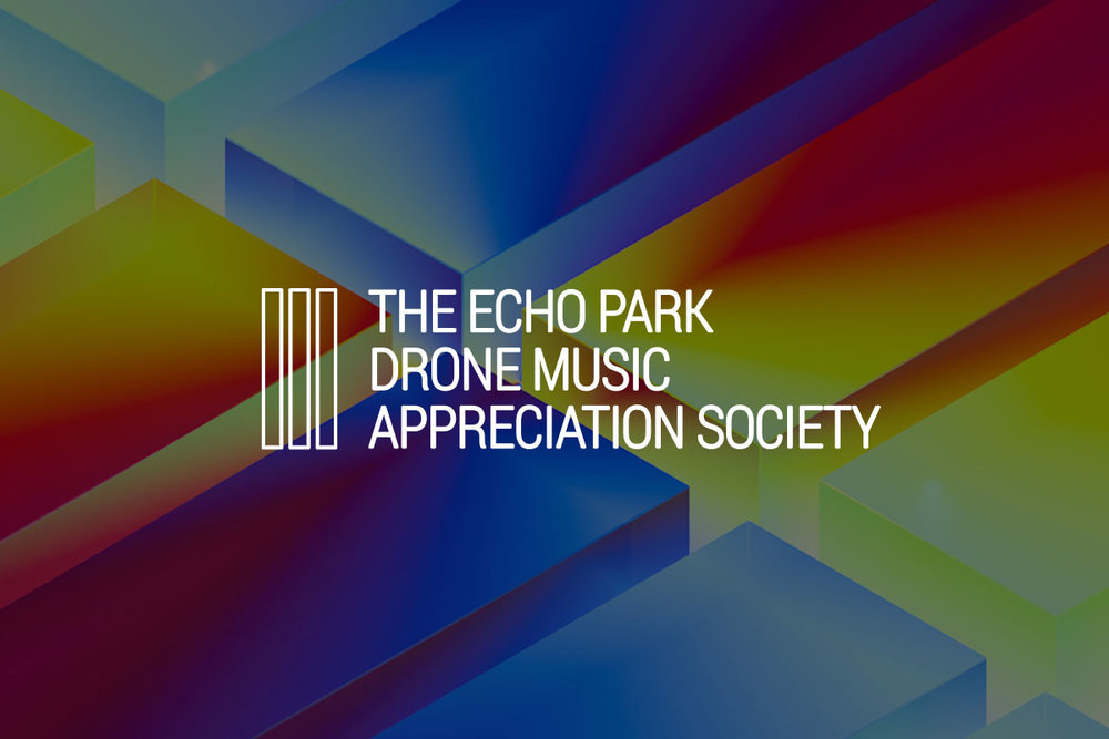 "The Echo Park Drone Music Appreciation Society  - ""Forever Old"""