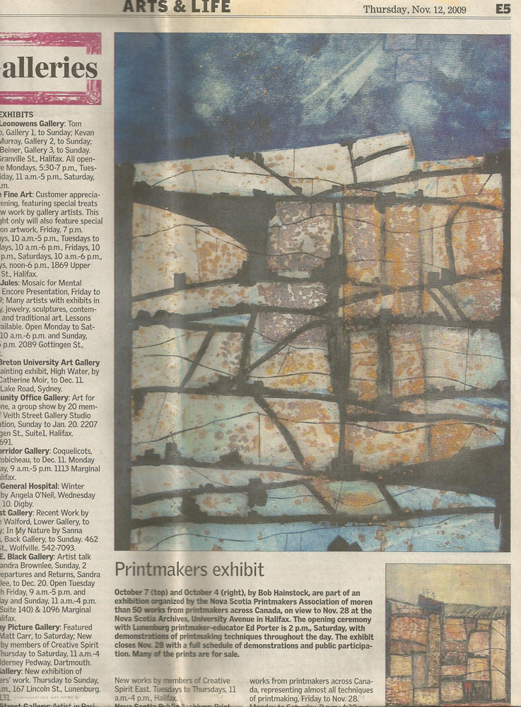 Work by Bob was featured in the newspaper article describing the Nova Scotia Printmakers Association 2009 exhibition in Halifax.