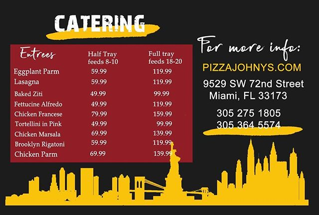 Entrees catering menu!  Let us cater your next party with delicious homemade entrees! And don't forget our very yummy garlic rolls 😋 Be sure to please everyone at your party.  Happy Holidays 🎊🎉 #catering #miamicatering #pizzajohnys #delicious #food #miamibest #miami #miamilifestyle