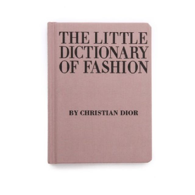 christian_dior_the_little_dictionary_of_fashion_a_guide_to_dress_sense_for_every_woman_1448286813_80a47f2a.jpg