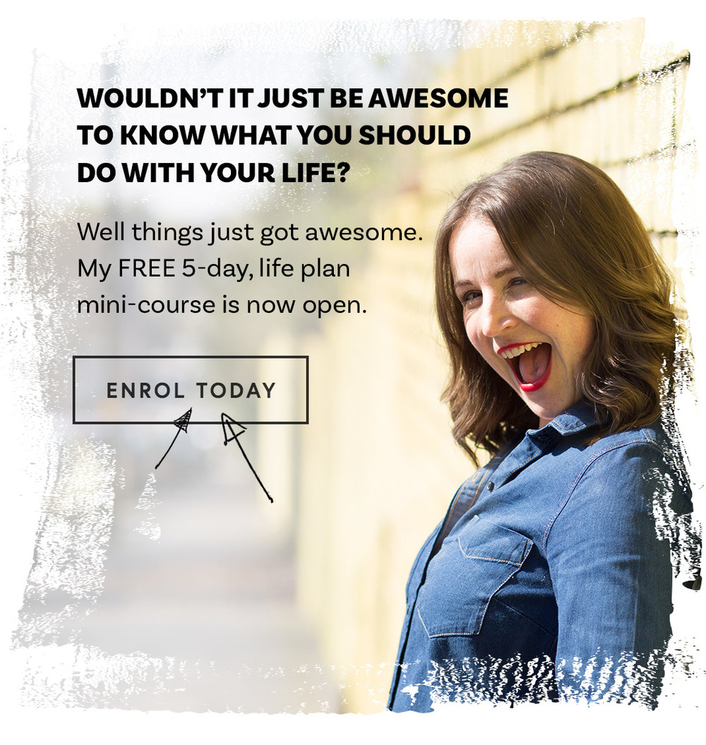 Create and kickstart your life plan (for FREE!) in just 5 days!