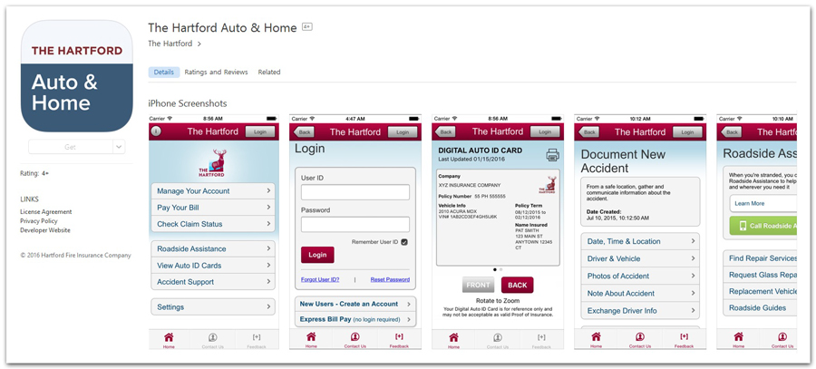 DESCRIPTION: Auto insurance device that goes on the road with you. Use the Hartford smartphone app to: 1.) View your policy and billing documents any time you need them. 2.) Store a digital copy of your auto ID card to access without logging in. 3.) Pay your bills by credit, or debit card, or checking account. 4.) File and track claims and contact our Claims Handlers.