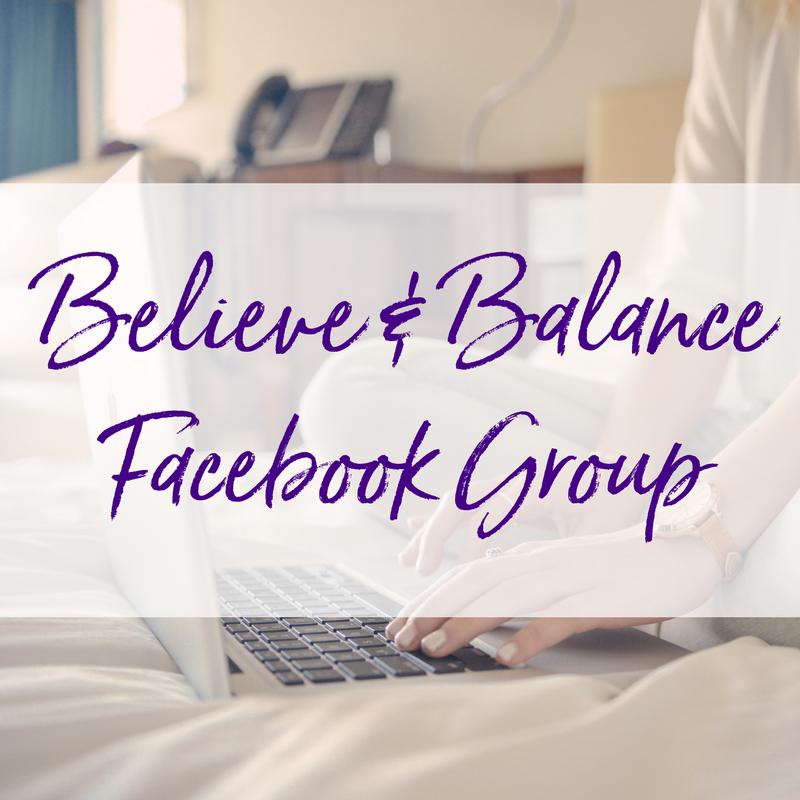 Believe & Balance Facebook Group