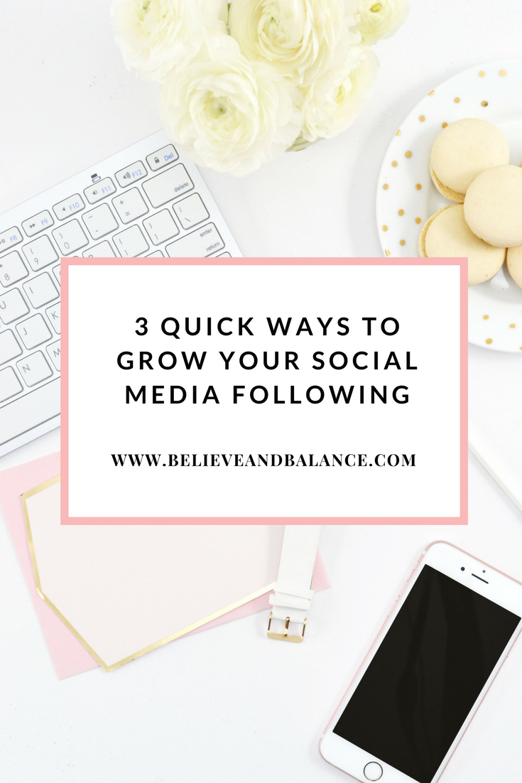 3 Ways To Quickly Grow Your Social Media Following.png
