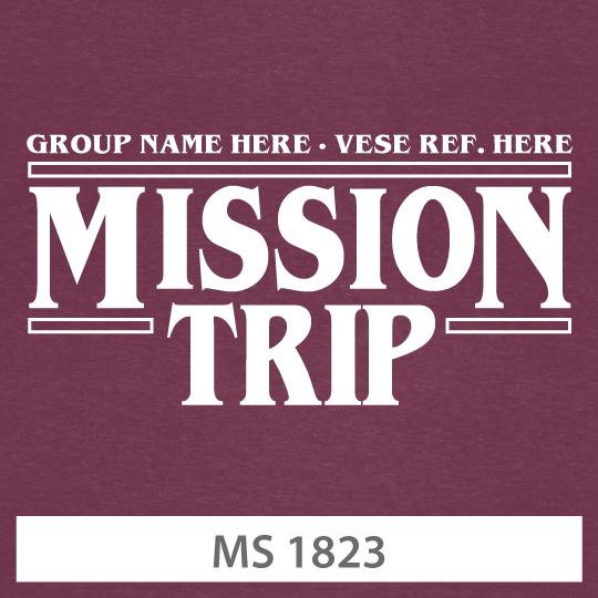 MISSION TRIP TEE