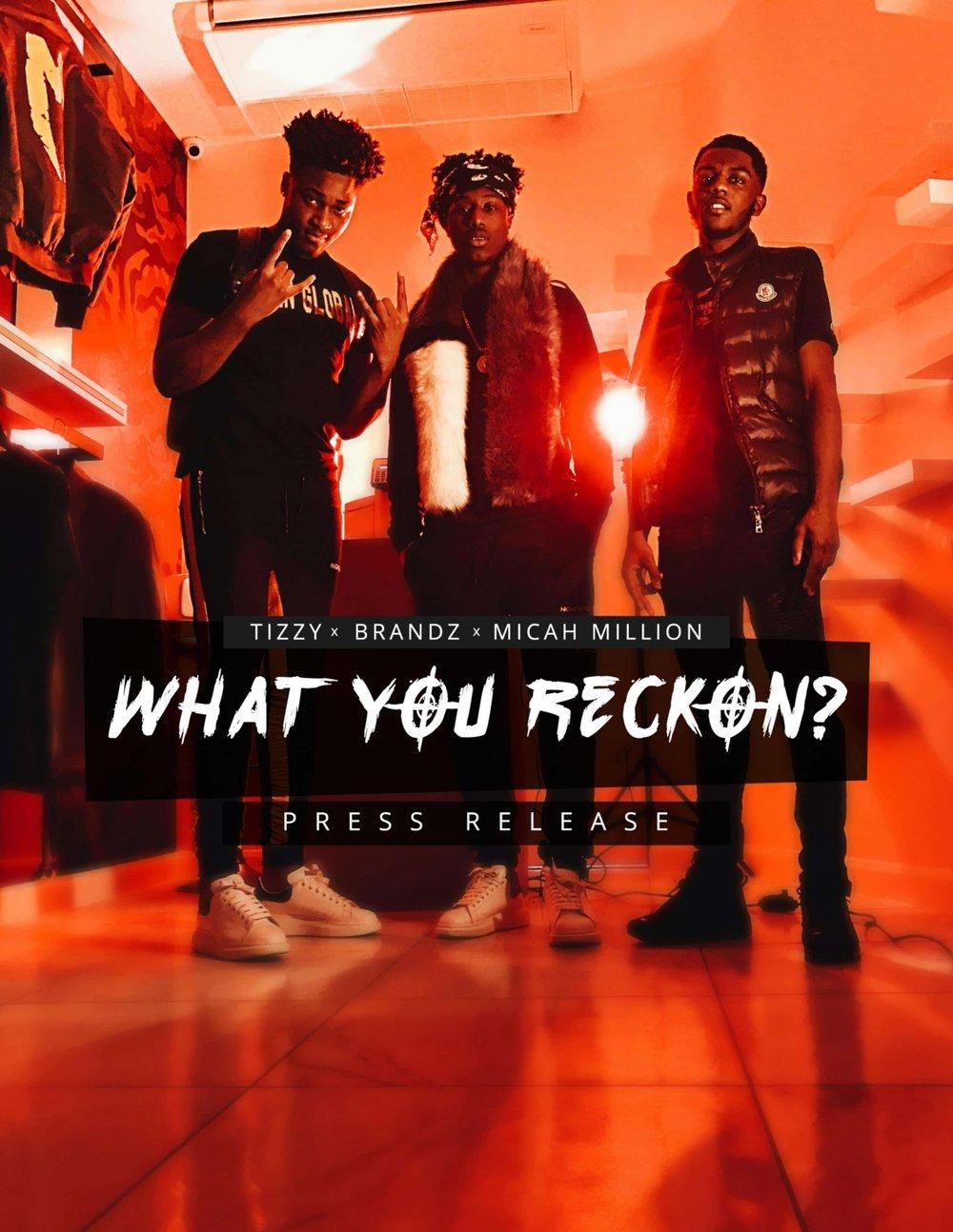 TIZZY + BRANDZ 'WHAT YOU RECKON' MUSIC VIDEO