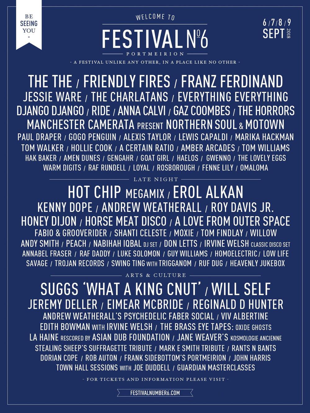 HEADLINERS: Franz Ferdinand, Friendly Fires, Hot Chip  WHEN & WHERE: 6-9th September 2018, Portmeirion, UK