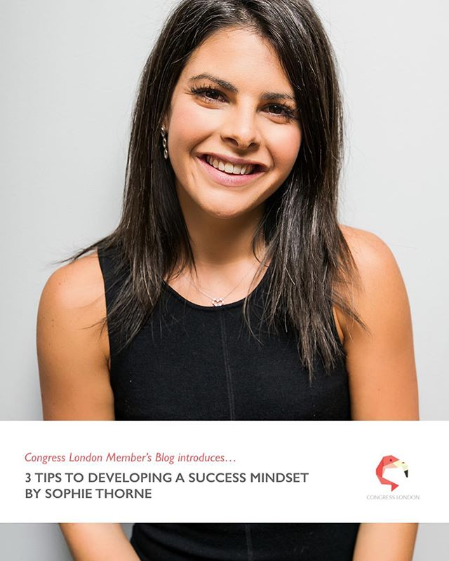 Today we are celebrating the launch of Congress London Member's Blog.  Our first post is from the lovely Sophie Thorne. Check out the link in our Bio to read Sophie's 3 tips for growing a success mindset.  Sophie is a Business Coach and Mentor @theartoforganising - helping women take their businesses to the next level. She works with female entrepreneurs looking to make more money, bring in more clients, grow their business, launch new products or services and generally stand out from the crowd.  If you'd like to write for Congress Member's Blog, just drop us a DM and we can give you more information.  Thanks again to Sophie for sharing such great advice today!  #CongressLondon #Congress #womeninbusiness #mindset #blogger #mentor #coach #womentogether #womensnetwork #networking #london #londonevents #londonmember #network #feminist #feminism #equality #womenhelpingwomen
