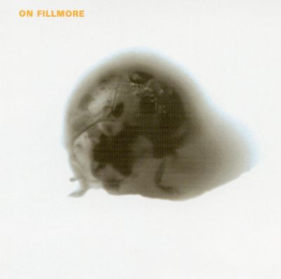 On Fillmore (Quakebasket, 2002)