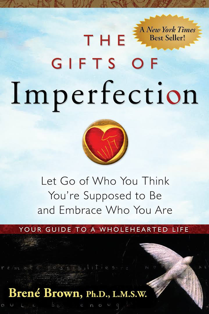 The Gifts of Imperfection.jpeg
