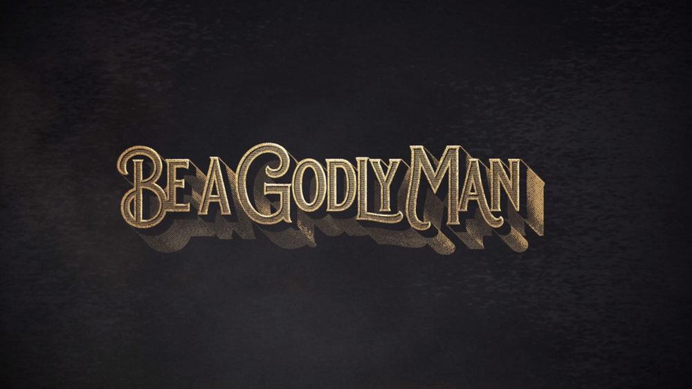 Be-A-Godly-Man.jpg