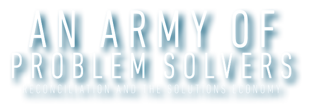 AN ARMY OF PROBLEM SOLVERS