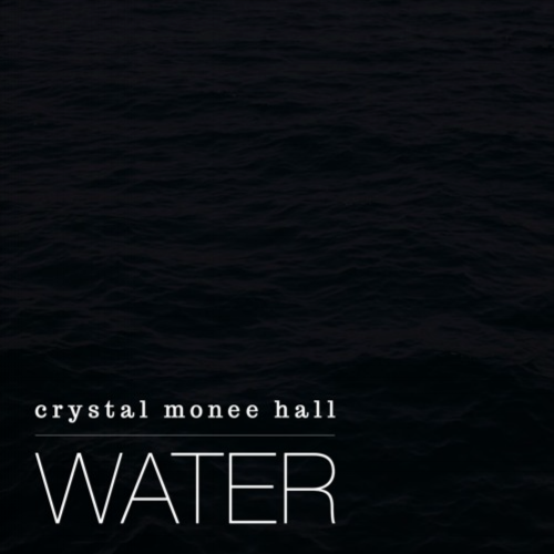 Crystal Monee Hall - Water (2016 single)