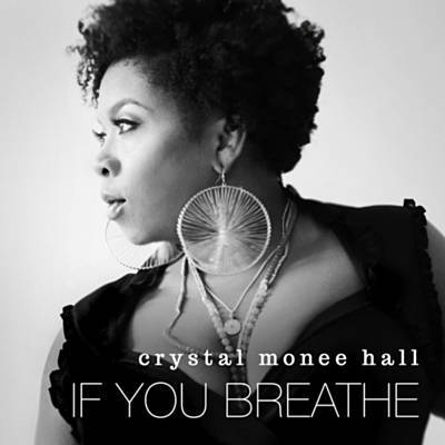 Crystal Hall - If You Breathe (2017 from If You Breathe EP)