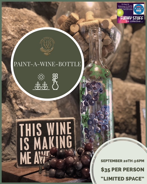 Join Hawk Ridge & Funky Stuff for paint a wine bottle night September 20th from 6-8pm.  Tickets are $35 per person which includes a glass of wine and all paint materials.  *Limited space available*  Please call 860-274-7440 to purchase your tickets!