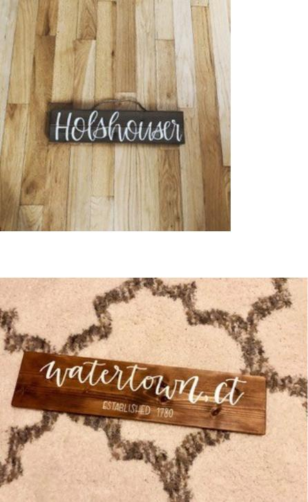 Last Name Sign ( $35)   ~ Choice of paint color for writing  **Pre-order  NECESSARY **    Town Sign ( $40)   ~ Choice of paint color for writing  **Pre-order  NECESSARY **