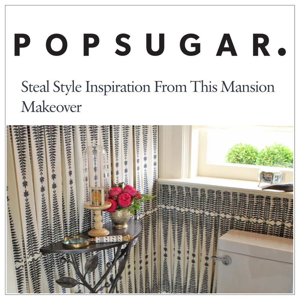 Pop Sugar   2013   Steal Style Inspiration from this Mansion Makeover