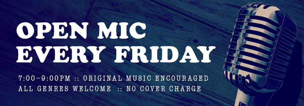 Friday Open Mic