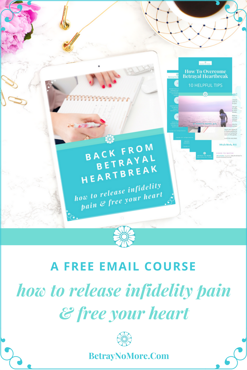Infidelity, grief, pain, betrayal, free course