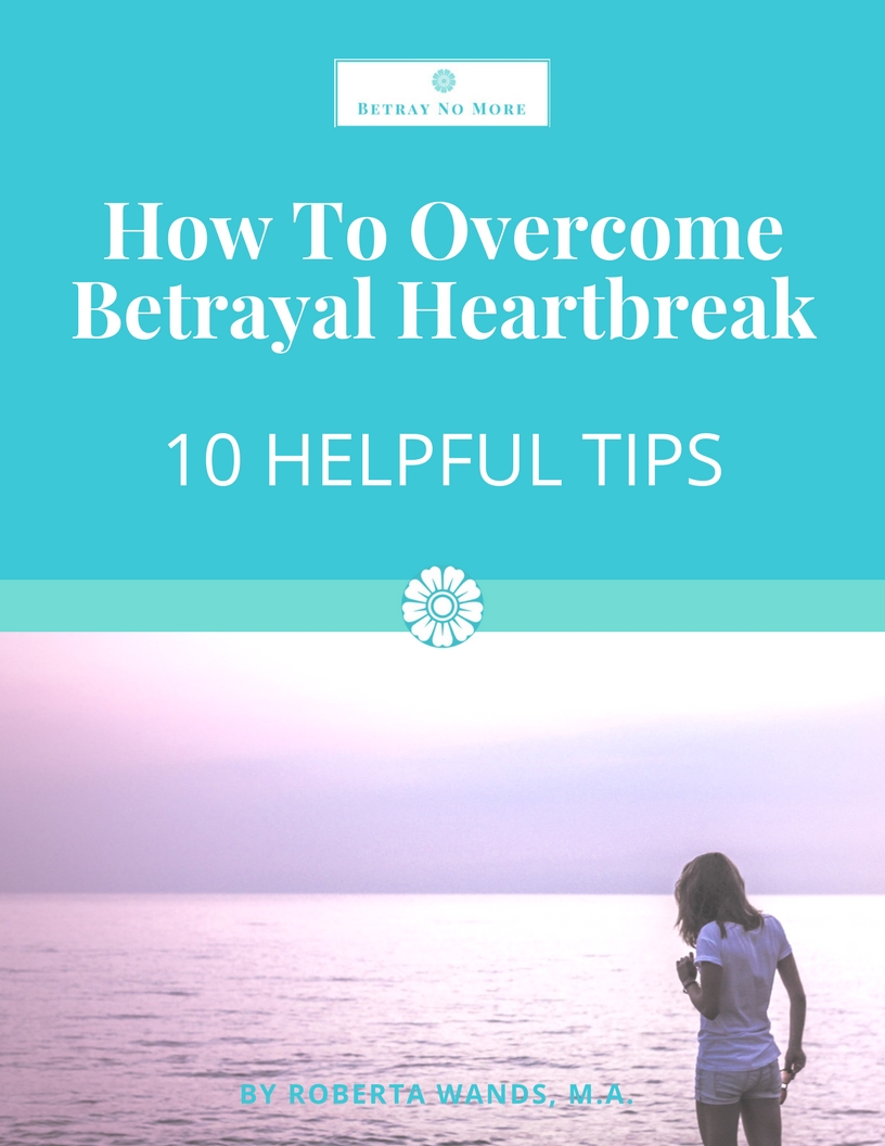 How to overcome betrayal heartbreak: 10 helpful tips guide