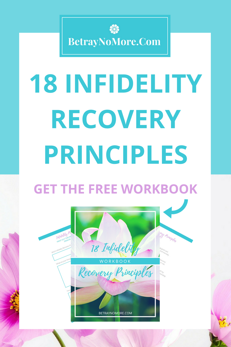 18 Infidelity Recovery Principles + Workbook