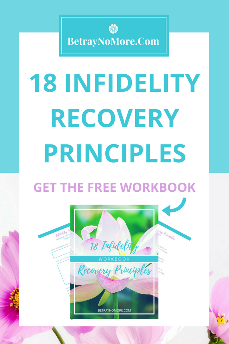The 18 Infidelity Recovery Principles + FREE Downloadable Workbook