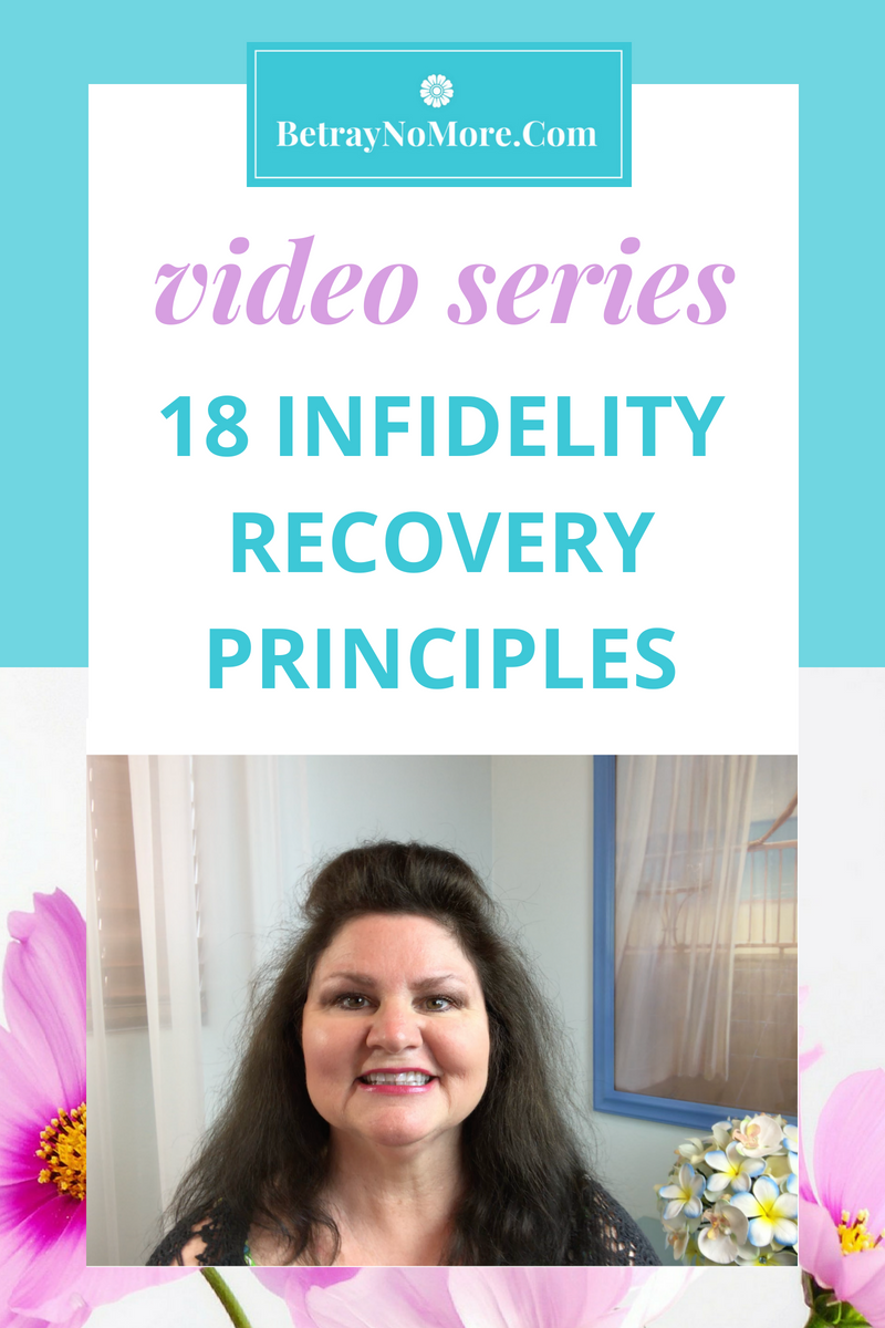18 Infidelity Recovery Principles Video Series On Facebook