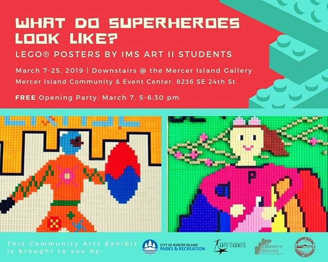What Do Superheroes Look Like?  LEGO® Posters by IMS Art II Students  March 7-25, 2019 | Downstairs @ The Mercer Island Gallery  Mercer Island Community & Event Center | 8236 SE 24th Street, Mercer Island, WA 98040 FREE Opening Night Party: Thursday, March 7, 5-6:30 pm Details about gallery hours at http://ow.ly/jTay50mHLhf  What makes a superhero super? How do you tell superheroes apart from everyone else? Consider these ideas as you explore this new Community Arts Exhibit! Local artist Alice Finch worked with Islander Middle School students in Julie Biggs's Art II classes to craft culturally representative superhero LEGO® posters. Discover the superhero qualities in all of us as you view these colorful works of art.  And make sure to join us as we celebrate the students and their work at a free opening night party on Thursday, March 7, 5-6:30 pm.  This Community Arts Exhibit is brought to you by Mercer Island Parks & Recreation and the Mercer Island Arts Council in collaboration with Julie Biggs at Mercer Island School District and Alice Finch of Bippity Bricks. Learn more about exhibits at the Mercer Island Gallery and other Arts Council programs at http://ow.ly/Nfj750mHLhj. .. #legoarchitectureideabook  #lego #afol #legoarchitecture #womensbrickinitiative #wafol