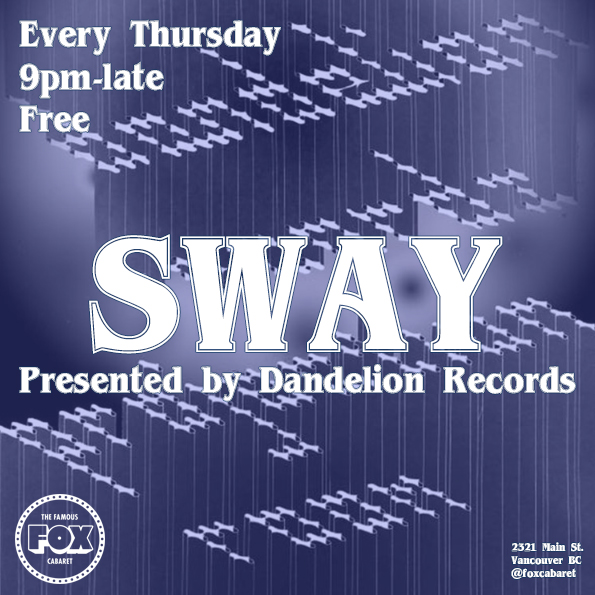 Thursday Nights - Dandelion Records presents SWAYEvery week, our friends at Dandelion Records throw a dance party where some of the city's top selectors spin afrobeat, synth funk jazz funk disco postpunk minimal synth etc. Come get this weekend started early!9pm —1am in The Projection Room | Free