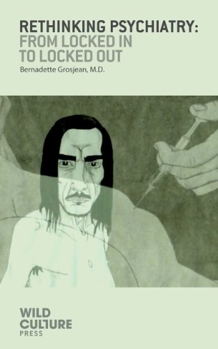 Rethinking Psychiatry by Bernadette Grosjean