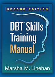 DBT Skills Training Manual by Marsha M. Linhan