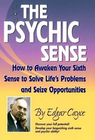 The Psychic Sense by Edgar Cayce