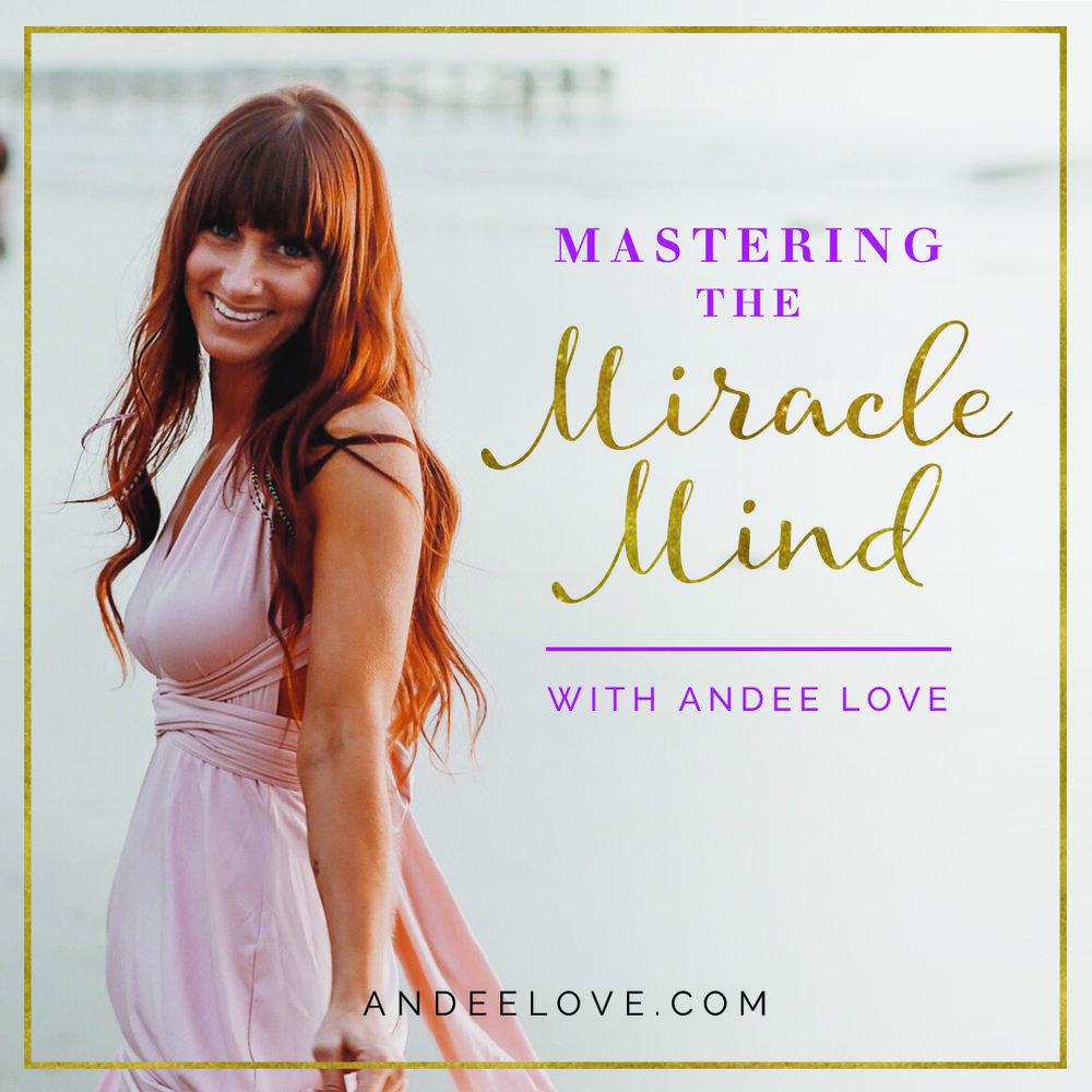 AndeeLove__0004_Mastering Miracle Mind.jpg