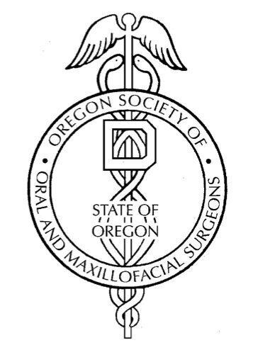 Oregon Society of Oral and Maxillofacial Surgeons