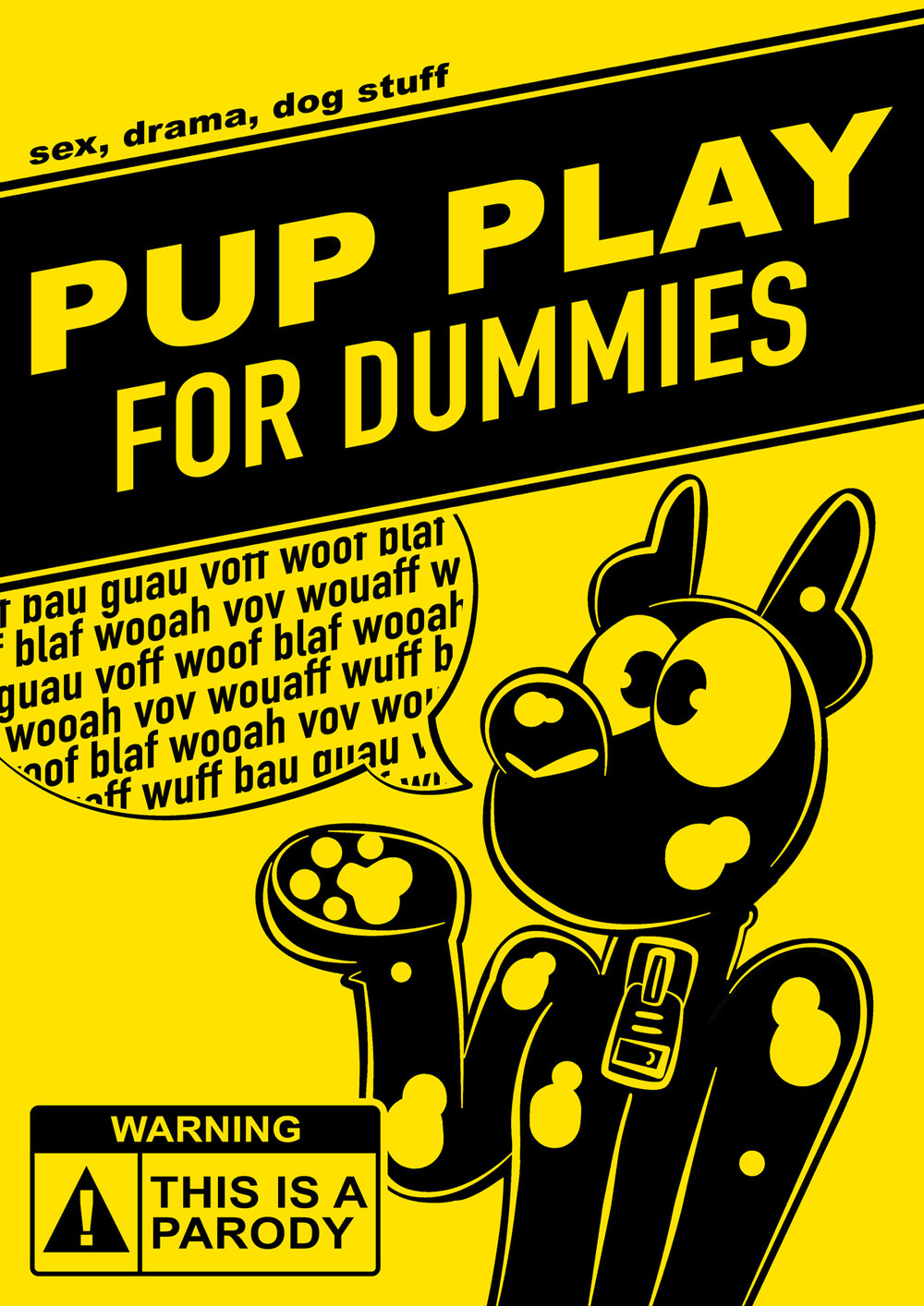 Pupplay for Dummies  A small A5 parody zine I published February 2018 themed around poking fun at petplay.