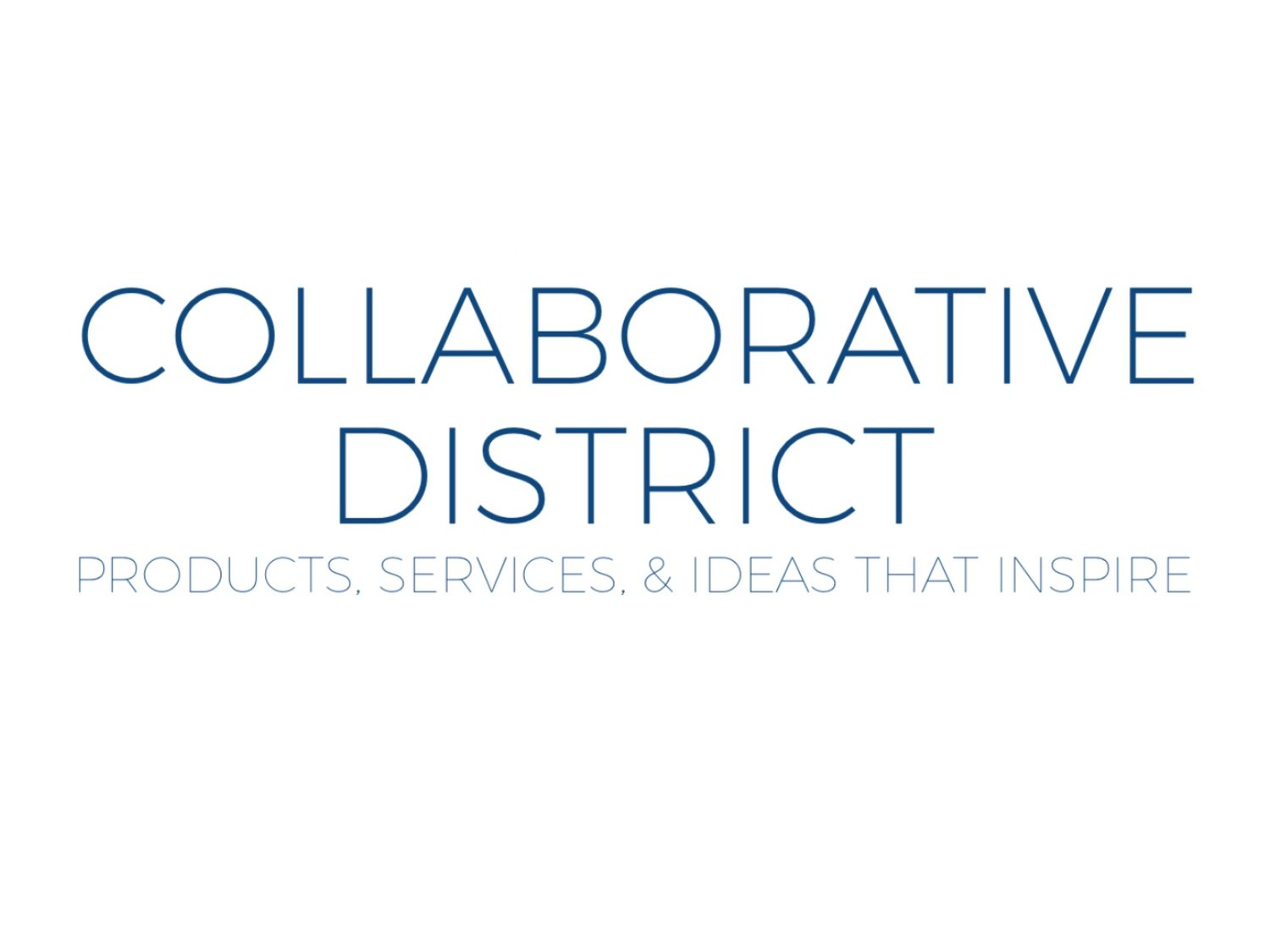 Collaborative District