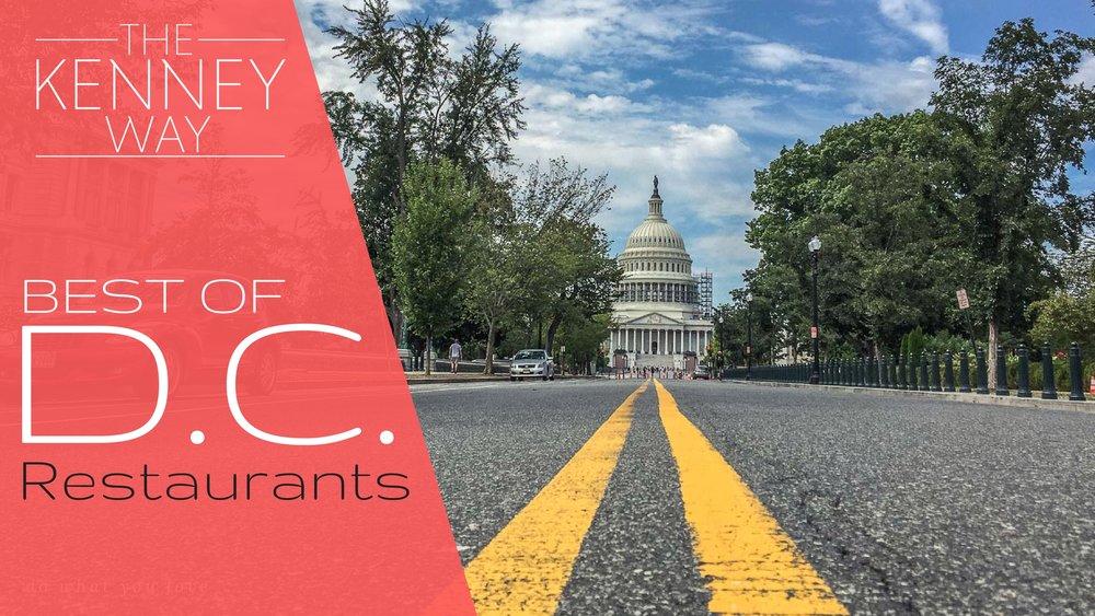 The Kenney Way - Best of D.C. Restautants