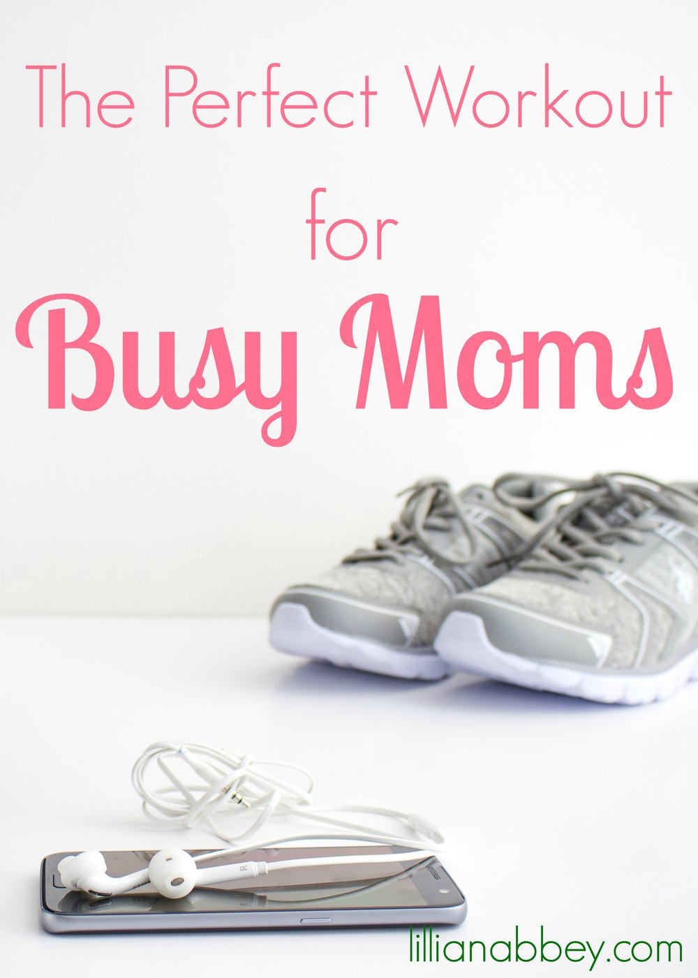 The Perfect Workout for Busy Moms