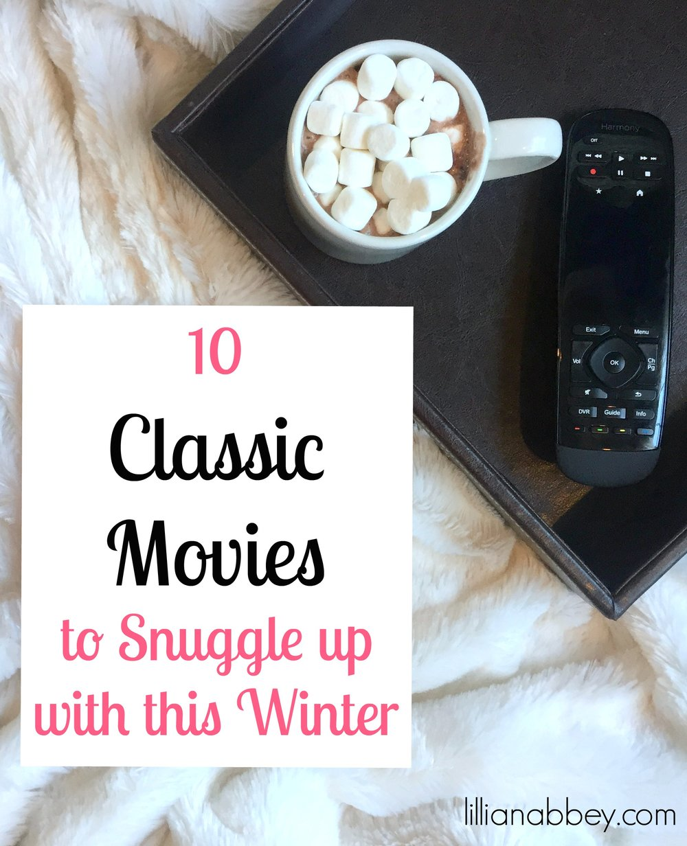 10 Classic Movies to Snuggle up with this Winter