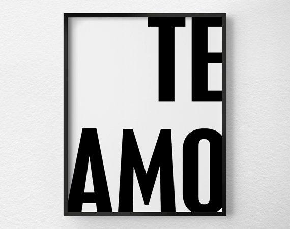 Te Amo Print