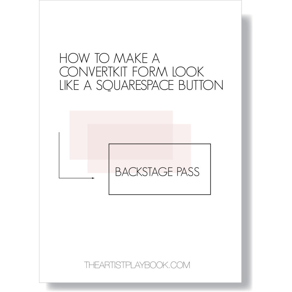 HOW TO MAKE A CONVERTKIT FORM TO LOOK LIKE A SQUARESPACE BUTTON.