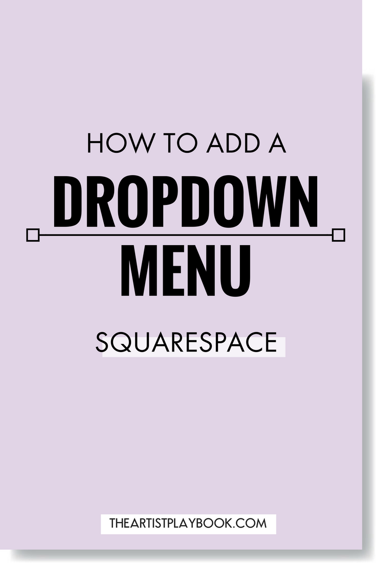 How to add a Dropdown Menu in Squarespace