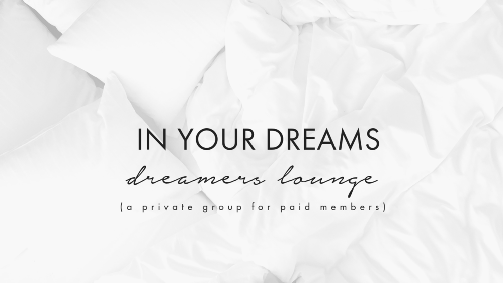 in your dreams workshop dreamers lounge