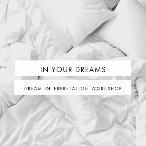In your Dreams dream interpretation workshop
