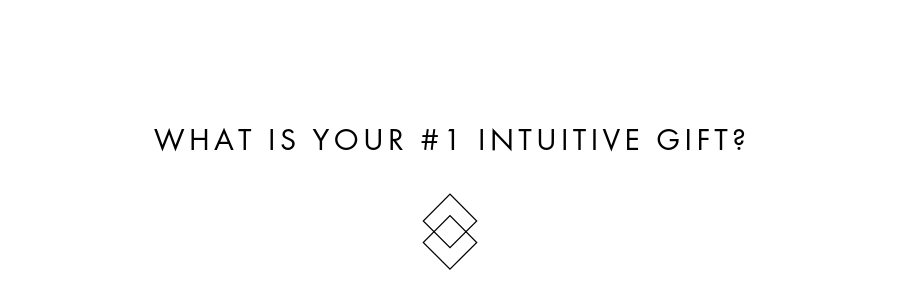 What is your #1 Intuitive Gift?.png