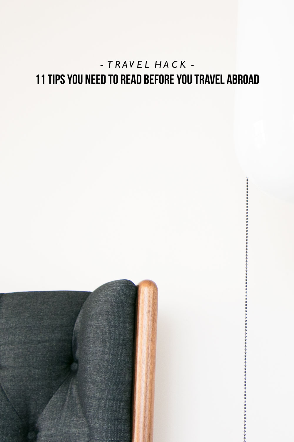 11 Tips You Need To Read Before You Travel Abroad